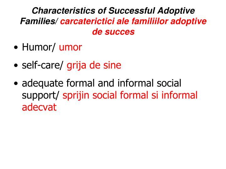 Characteristics of Successful Adoptive Families/