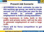 present job scenario1