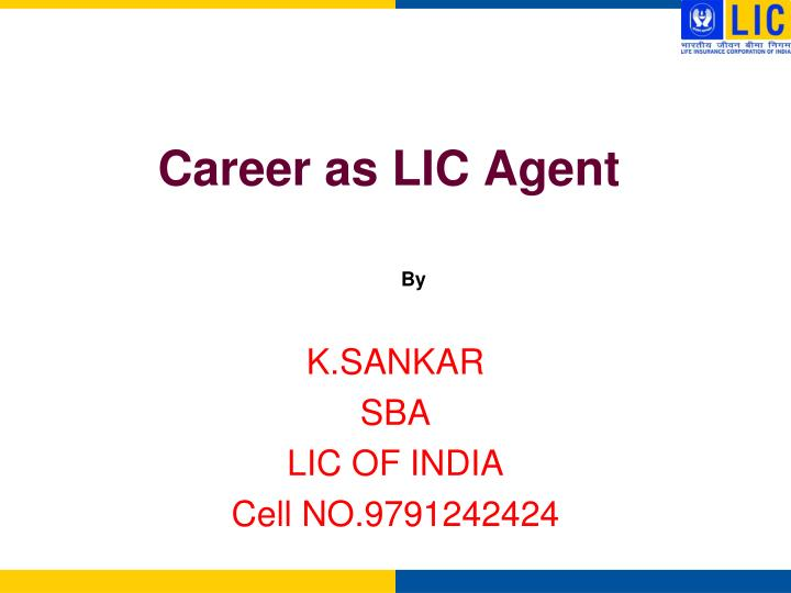 career as lic agent n.