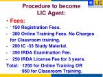 procedure to become lic agent1