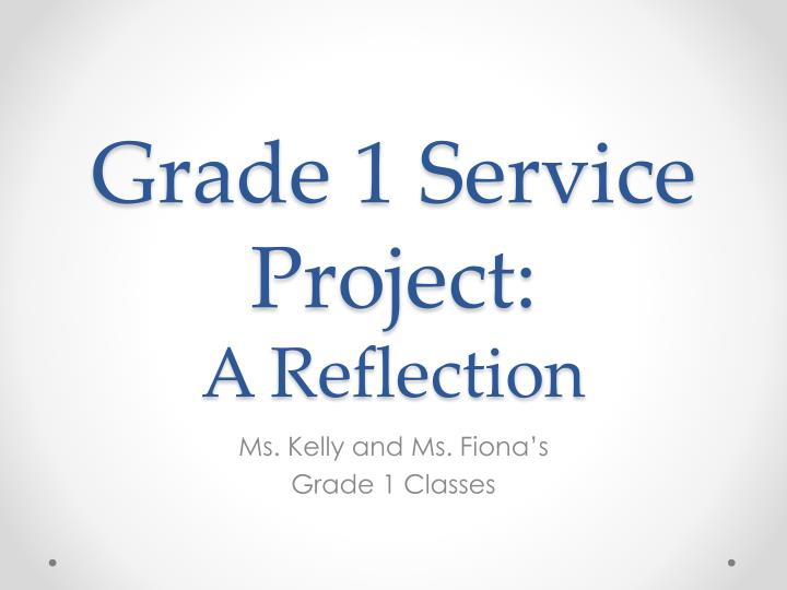 grade 1 service project a reflection n.