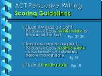 act persuasive writing scoring guidelines