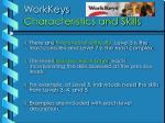 workkeys characteristics and skills