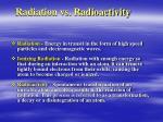 radiation vs radioactivity