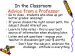 in the classroom advice from a professor