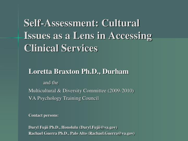 self assessment cultural issues as a lens in accessing clinical services n.