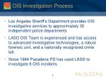 ois investigation process1
