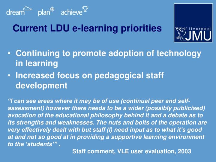 Current LDU e-learning priorities