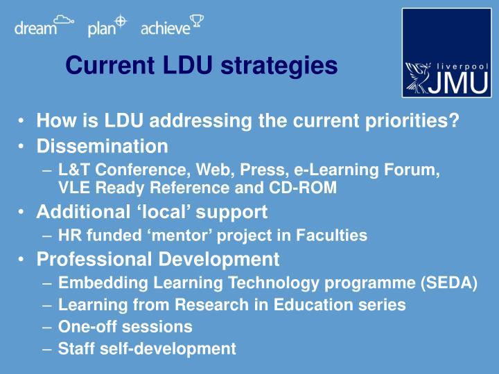 Current LDU strategies