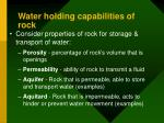 water holding capabilities of rock
