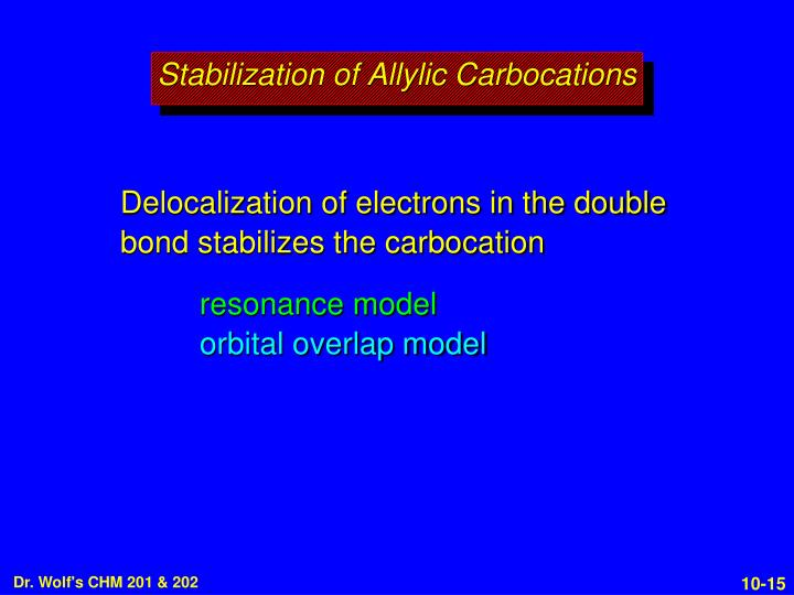 Stabilization of Allylic Carbocations