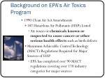 background on epa s air toxics program