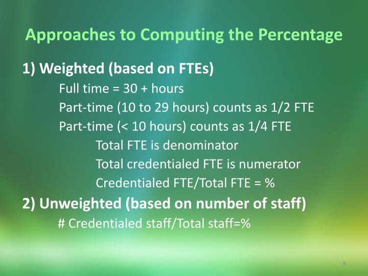 Approaches to Computing the Percentage