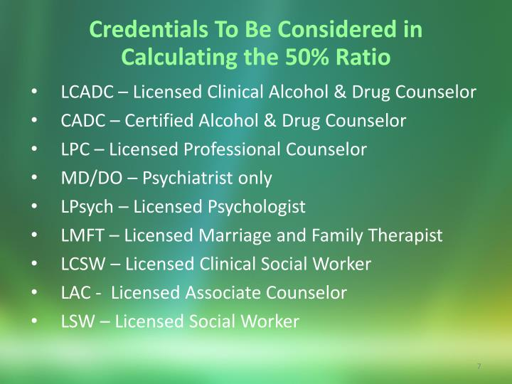 Credentials To Be Considered in Calculating the 50% Ratio