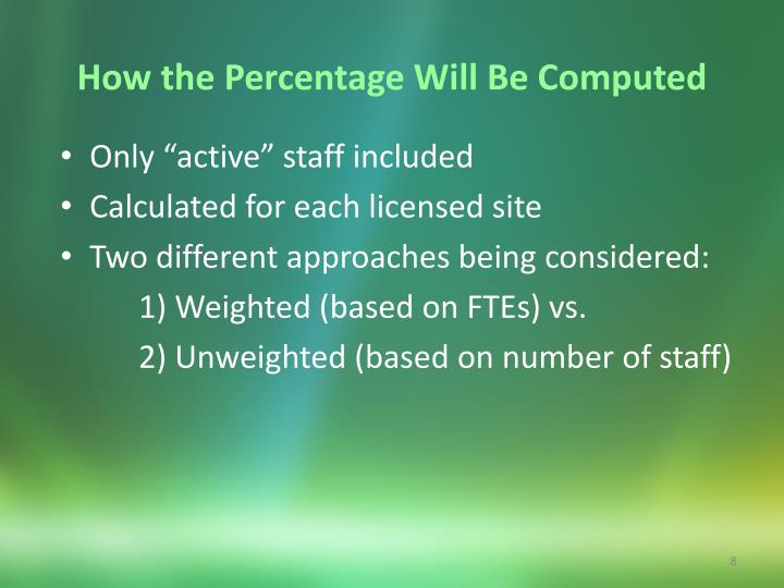 How the Percentage Will Be Computed