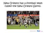 new orleans has a football team called the new orleans saints