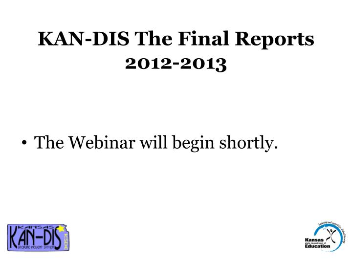 kan dis the final reports 2012 2013 n.