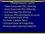 oksijenasyon po2