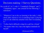 decision making 3 survey questions