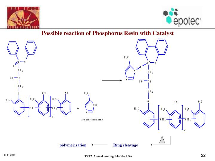 Possible reaction of Phosphorus Resin with Catalyst