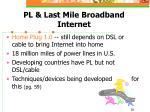 pl last mile broadband internet