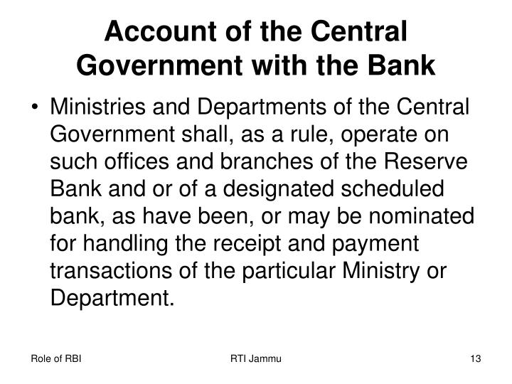 Account of the Central Government with the Bank