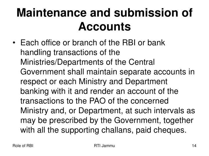 Maintenance and submission of Accounts
