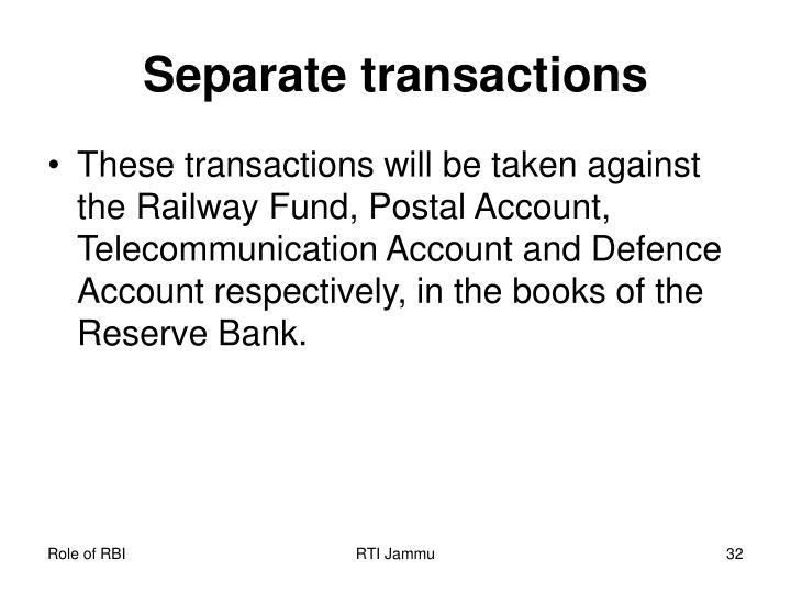 Separate transactions