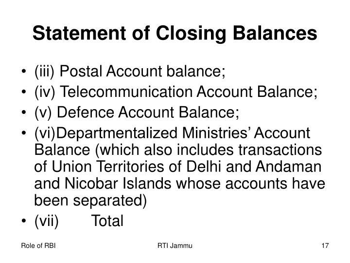 Statement of Closing Balances