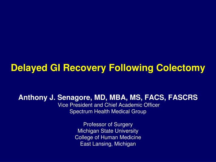 delayed gi recovery following colectomy n.