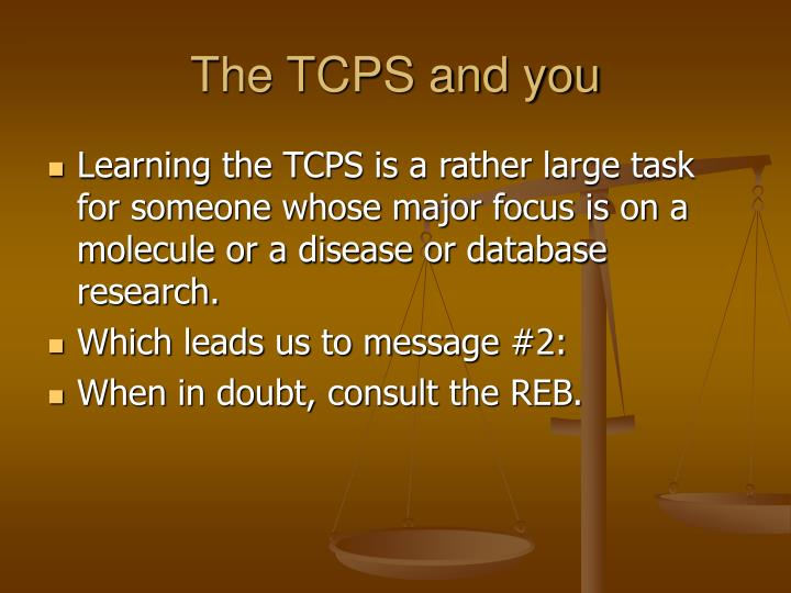 The TCPS and you