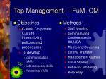 top management fum cm