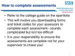 how to complete assessments