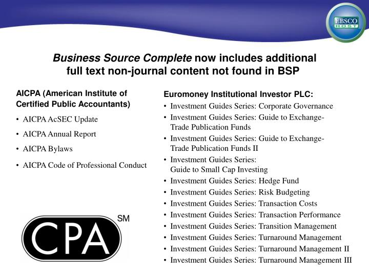 Business source complete now includes additional full text non journal content not found in bsp