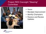 project red oversight steering committee