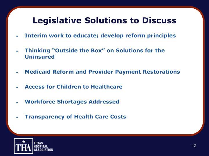 Legislative Solutions to Discuss