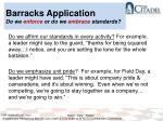 barracks application do we enforce or do we embrace standards2