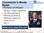 commander s words matter the power of 6 phrases