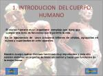 1 introducion del cuerpo humano