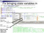 fix bringing state variables in