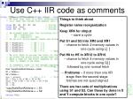 use c iir code as comments