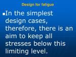 design for fatigue