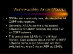not so stubby areas nssas