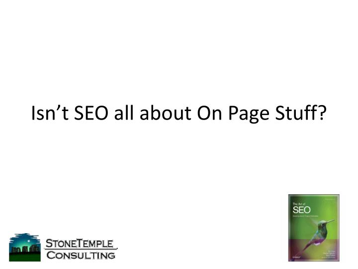 isn t seo all about on page stuff n.
