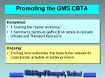 promoting the gms cbta