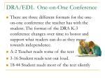 dra edl one on one conference
