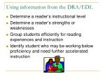 using information from the dra edl