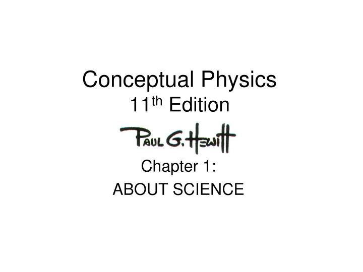 conceptual physics 11 th edition n.