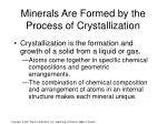 minerals are formed by the process of crystallization