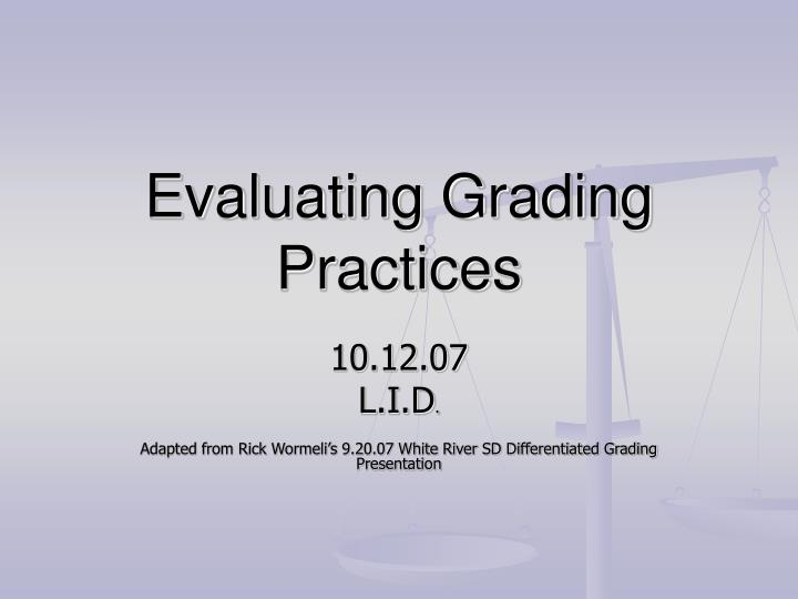 evaluating grading practices n.